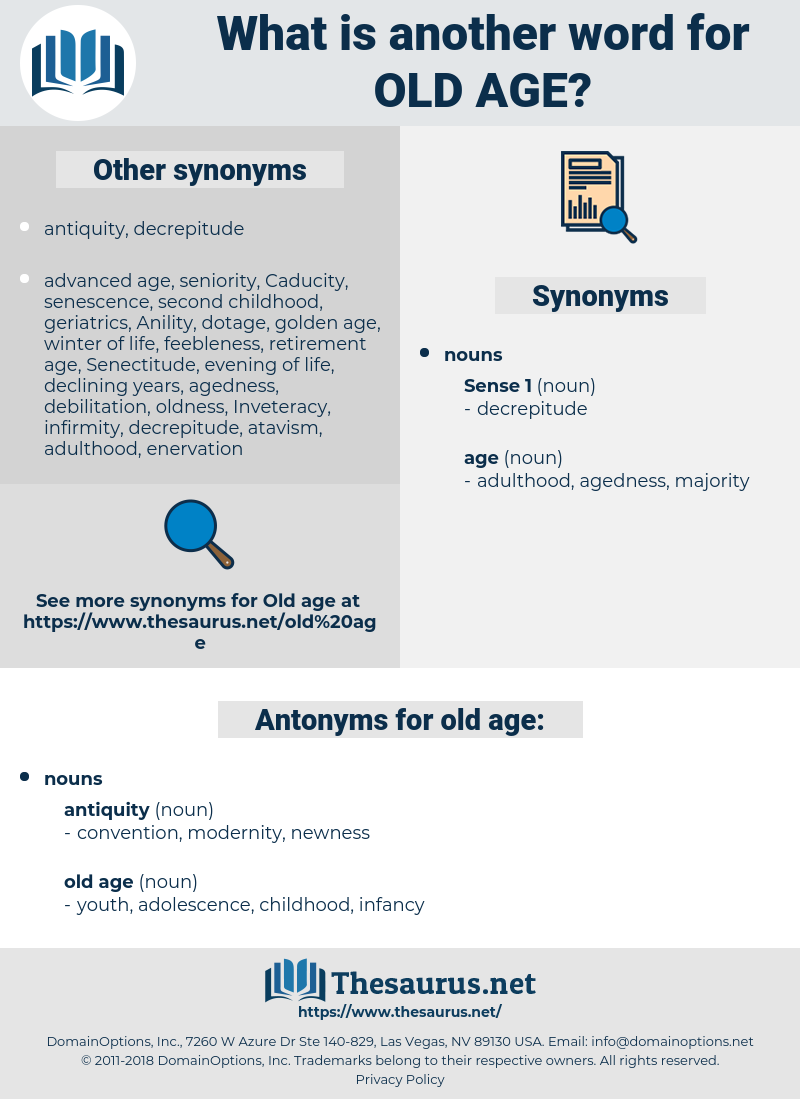 old age, synonym old age, another word for old age, words like old age, thesaurus old age