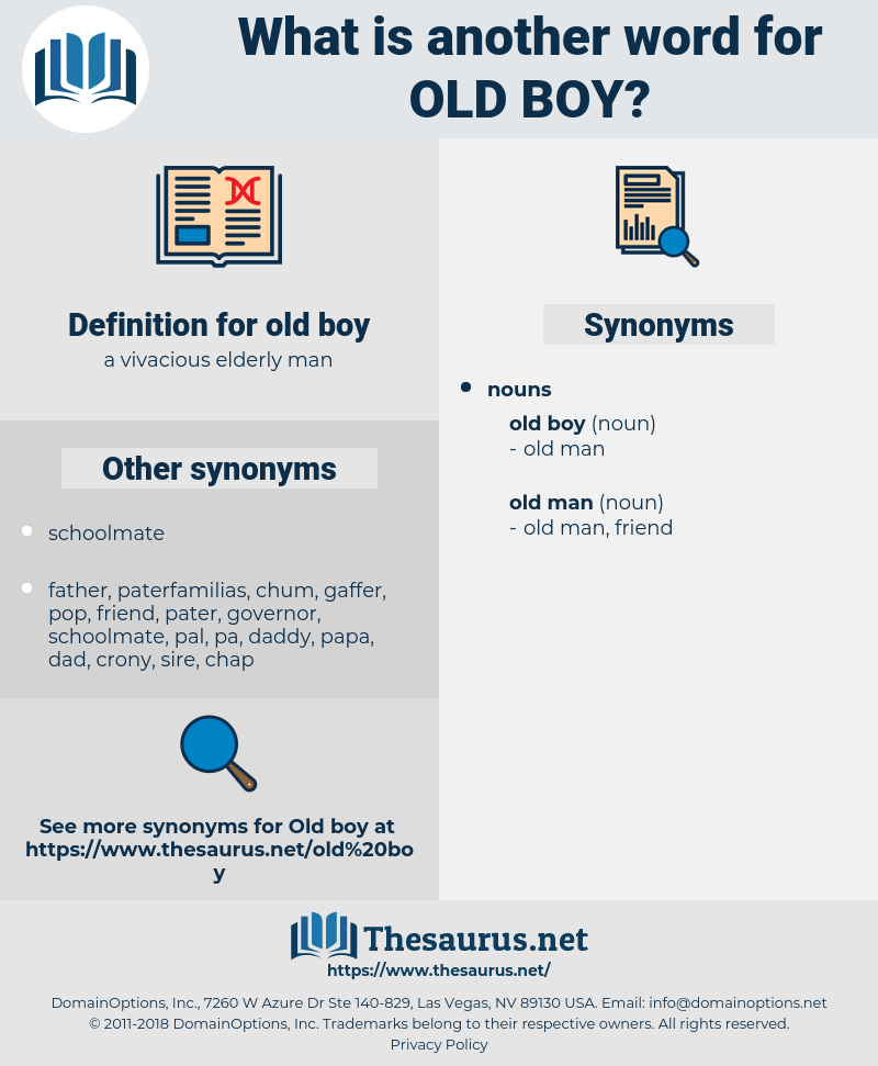 old boy, synonym old boy, another word for old boy, words like old boy, thesaurus old boy