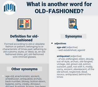 old fashioned, synonym old fashioned, another word for old fashioned, words like old fashioned, thesaurus old fashioned