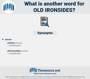old ironsides, synonym old ironsides, another word for old ironsides, words like old ironsides, thesaurus old ironsides