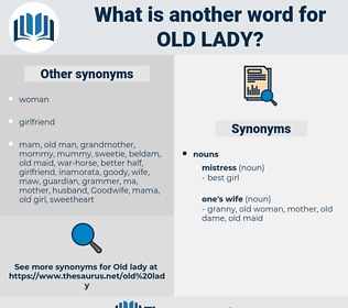 old lady, synonym old lady, another word for old lady, words like old lady, thesaurus old lady
