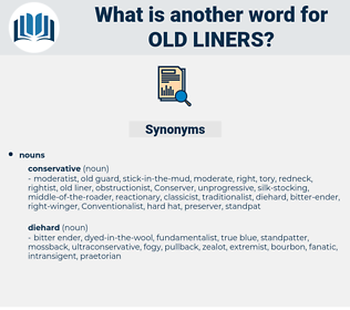 old liners, synonym old liners, another word for old liners, words like old liners, thesaurus old liners