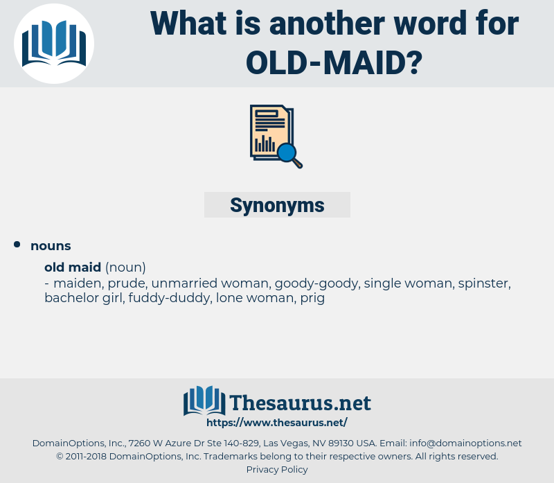 old maid, synonym old maid, another word for old maid, words like old maid, thesaurus old maid