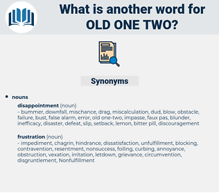 old one-two, synonym old one-two, another word for old one-two, words like old one-two, thesaurus old one-two