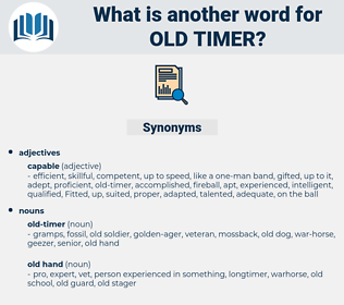 old-timer, synonym old-timer, another word for old-timer, words like old-timer, thesaurus old-timer