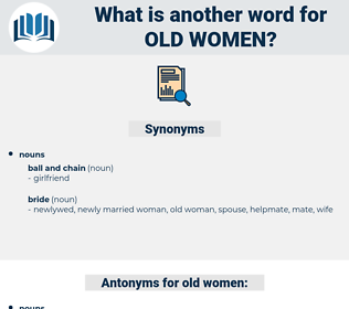 old women, synonym old women, another word for old women, words like old women, thesaurus old women
