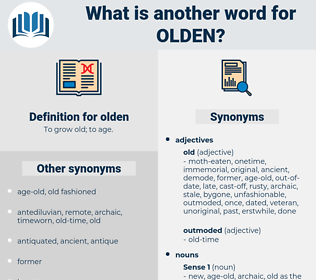 olden, synonym olden, another word for olden, words like olden, thesaurus olden