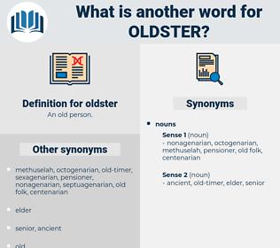oldster, synonym oldster, another word for oldster, words like oldster, thesaurus oldster