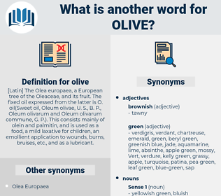 olive, synonym olive, another word for olive, words like olive, thesaurus olive