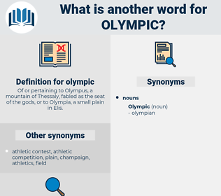 olympic, synonym olympic, another word for olympic, words like olympic, thesaurus olympic
