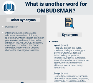ombudsman, synonym ombudsman, another word for ombudsman, words like ombudsman, thesaurus ombudsman