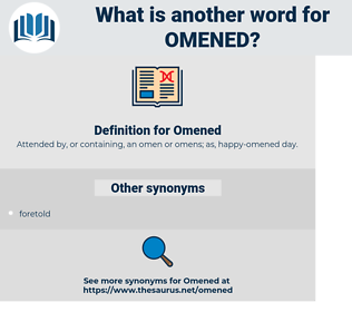 Omened, synonym Omened, another word for Omened, words like Omened, thesaurus Omened
