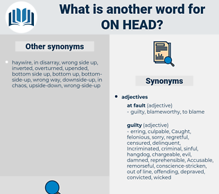 on head, synonym on head, another word for on head, words like on head, thesaurus on head