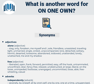on one own, synonym on one own, another word for on one own, words like on one own, thesaurus on one own