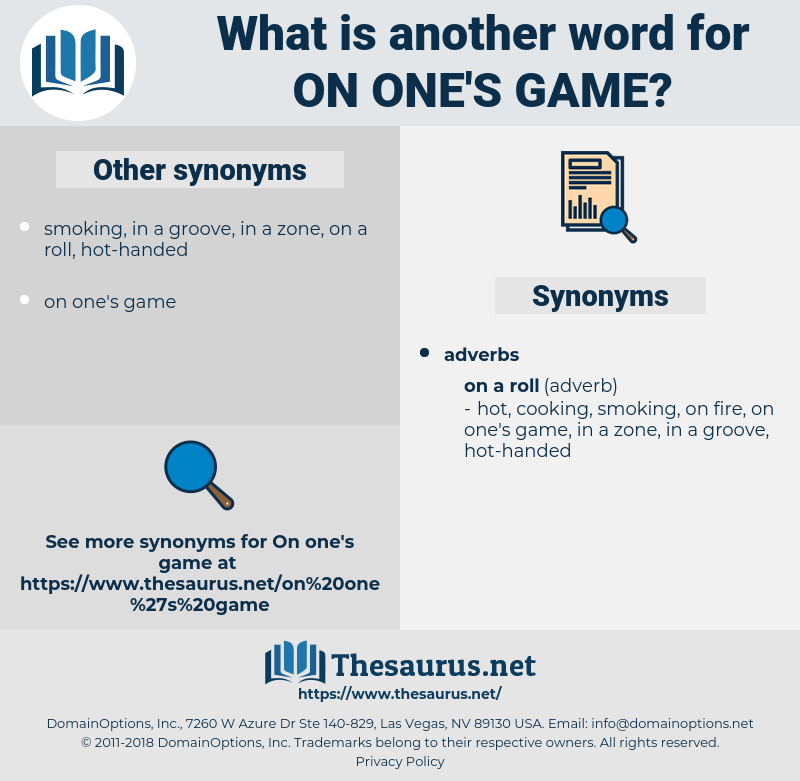 on one's game, synonym on one's game, another word for on one's game, words like on one's game, thesaurus on one's game