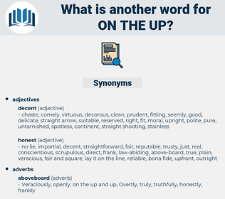 on the up, synonym on the up, another word for on the up, words like on the up, thesaurus on the up