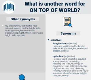 on top of world, synonym on top of world, another word for on top of world, words like on top of world, thesaurus on top of world