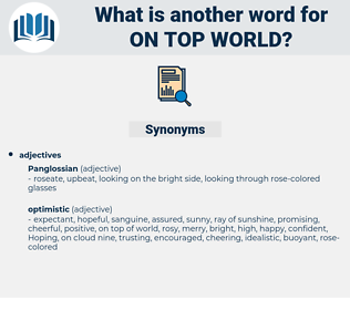 on top world, synonym on top world, another word for on top world, words like on top world, thesaurus on top world