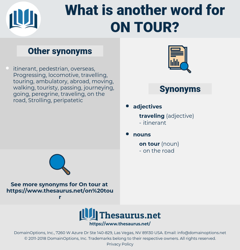 on tour, synonym on tour, another word for on tour, words like on tour, thesaurus on tour