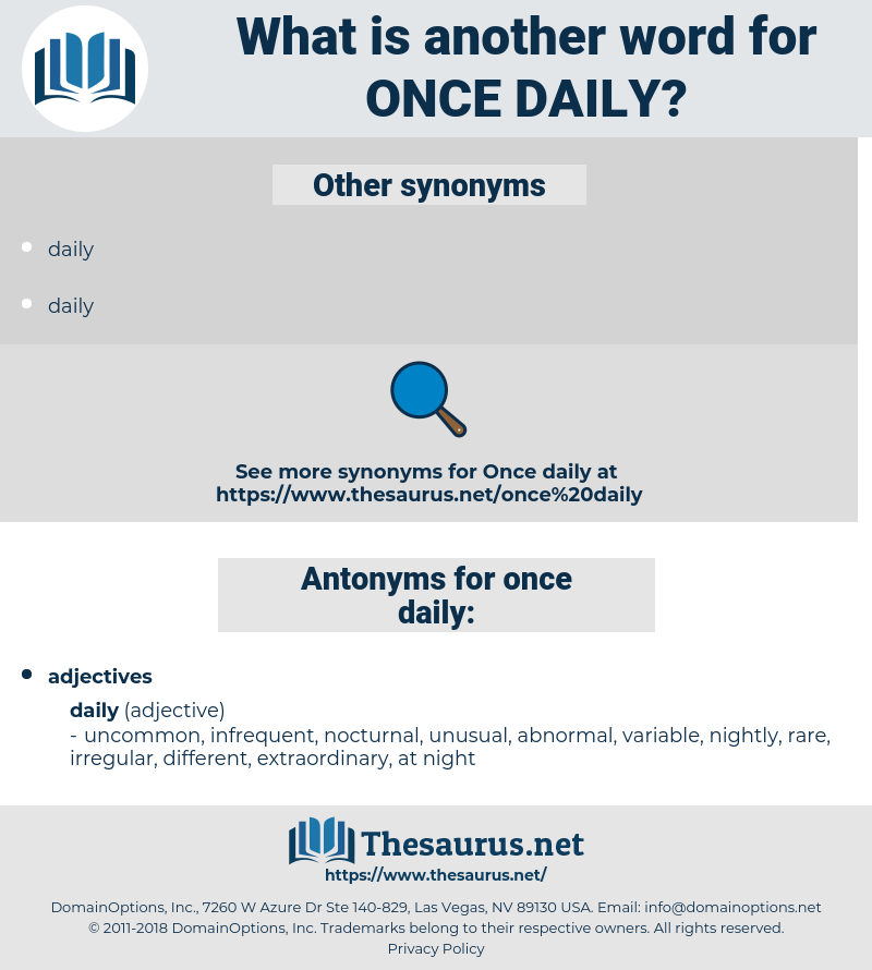 once daily, synonym once daily, another word for once daily, words like once daily, thesaurus once daily