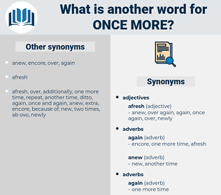 once more, synonym once more, another word for once more, words like once more, thesaurus once more