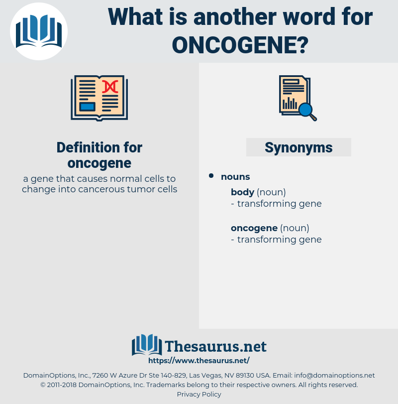 oncogene, synonym oncogene, another word for oncogene, words like oncogene, thesaurus oncogene