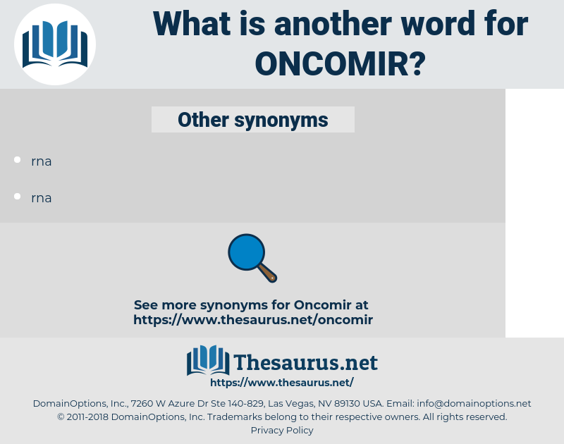 oncomir, synonym oncomir, another word for oncomir, words like oncomir, thesaurus oncomir