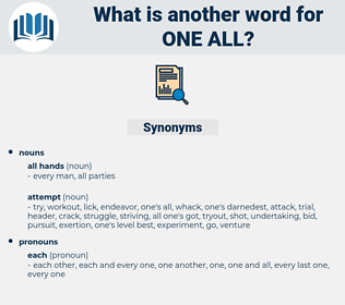 one all, synonym one all, another word for one all, words like one all, thesaurus one all