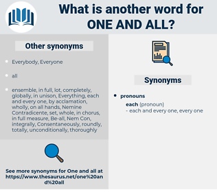 one and all, synonym one and all, another word for one and all, words like one and all, thesaurus one and all
