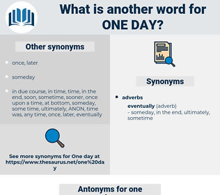 one day, synonym one day, another word for one day, words like one day, thesaurus one day