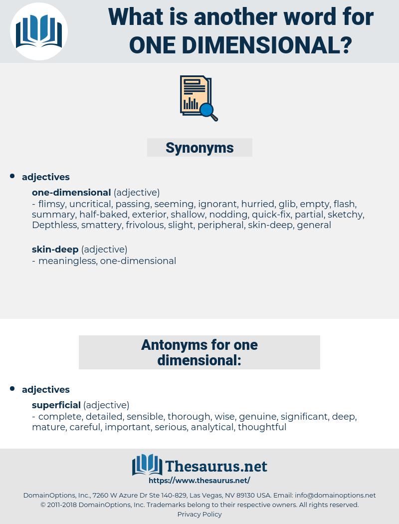 one dimensional, synonym one dimensional, another word for one dimensional, words like one dimensional, thesaurus one dimensional