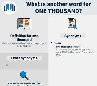 one thousand, synonym one thousand, another word for one thousand, words like one thousand, thesaurus one thousand