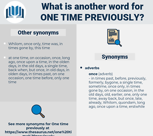 one time previously, synonym one time previously, another word for one time previously, words like one time previously, thesaurus one time previously