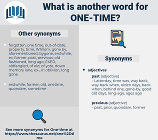 one time, synonym one time, another word for one time, words like one time, thesaurus one time