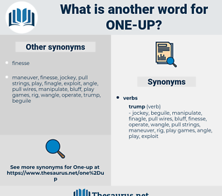 one up, synonym one up, another word for one up, words like one up, thesaurus one up