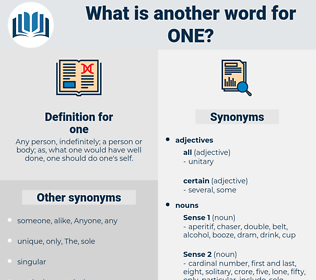 one, synonym one, another word for one, words like one, thesaurus one
