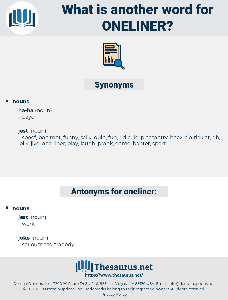 oneliner, synonym oneliner, another word for oneliner, words like oneliner, thesaurus oneliner