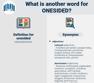 onesided, synonym onesided, another word for onesided, words like onesided, thesaurus onesided