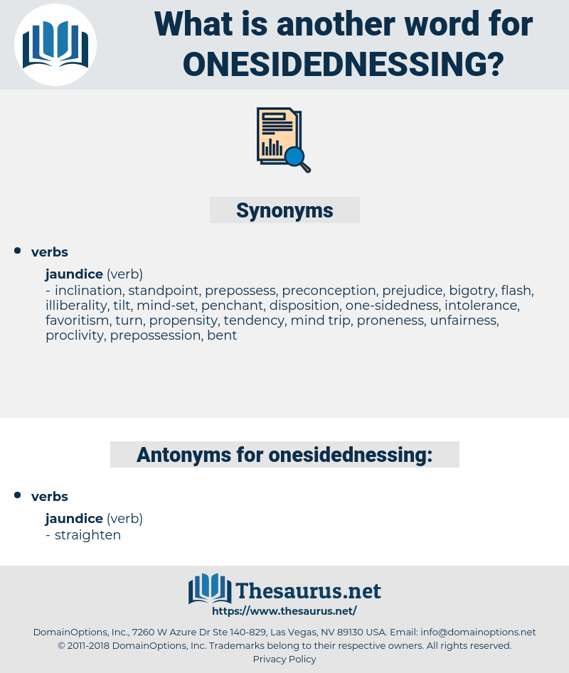onesidednessing, synonym onesidednessing, another word for onesidednessing, words like onesidednessing, thesaurus onesidednessing