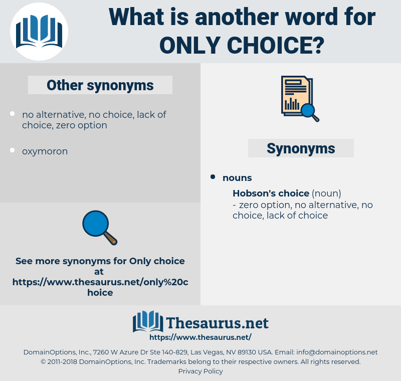 only choice, synonym only choice, another word for only choice, words like only choice, thesaurus only choice