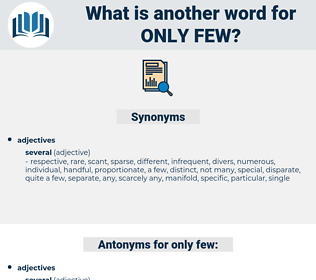 only few, synonym only few, another word for only few, words like only few, thesaurus only few