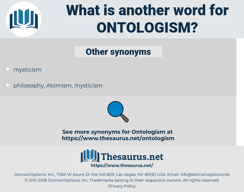 ontologism, synonym ontologism, another word for ontologism, words like ontologism, thesaurus ontologism