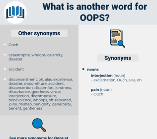 OOPS, synonym OOPS, another word for OOPS, words like OOPS, thesaurus OOPS