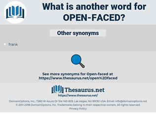 open-faced, synonym open-faced, another word for open-faced, words like open-faced, thesaurus open-faced