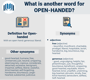Open-handed, synonym Open-handed, another word for Open-handed, words like Open-handed, thesaurus Open-handed