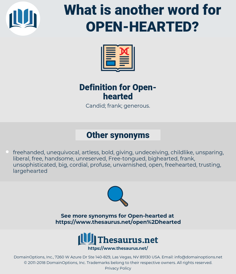 Open-hearted, synonym Open-hearted, another word for Open-hearted, words like Open-hearted, thesaurus Open-hearted