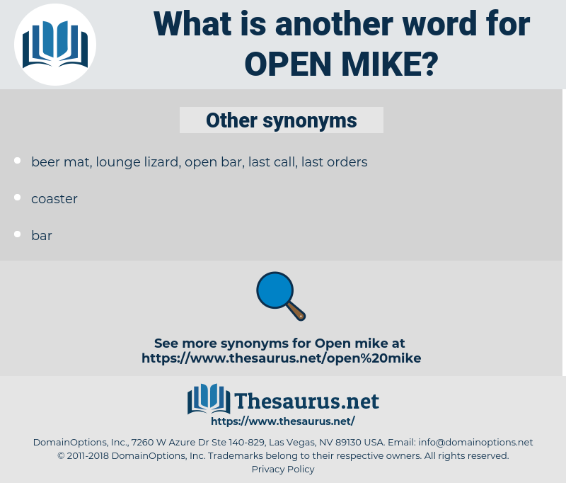 open mike, synonym open mike, another word for open mike, words like open mike, thesaurus open mike