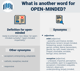open-minded, synonym open-minded, another word for open-minded, words like open-minded, thesaurus open-minded