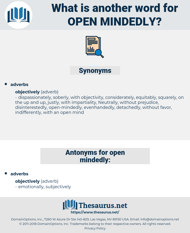 open-mindedly, synonym open-mindedly, another word for open-mindedly, words like open-mindedly, thesaurus open-mindedly