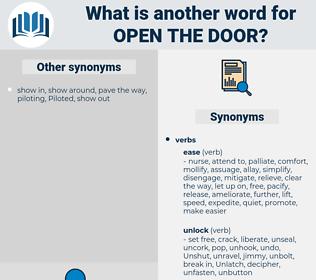 open the door, synonym open the door, another word for open the door, words like open the door, thesaurus open the door
